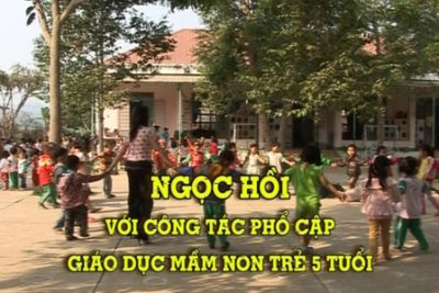 Huyện Ngọc Hồi với công tác Phổ cập giáo dục Mầm non cho trẻ 5 tuổi