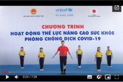 Video 01: Bài thể dục cho trẻ mẫu giáo và học sinh tiểu học nâng cao sức khỏe phòng chống dịch Covid-19
