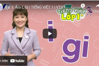 Bài 5: Âm I, GI | TIẾNG VIỆT 1 | VTV7