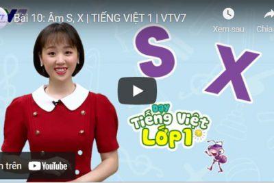 Bài 10: Âm S, X | TIẾNG VIỆT 1 | VTV7
