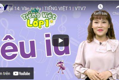 Bài 14: Vần iu, êu | TIẾNG VIỆT 1 | VTV7