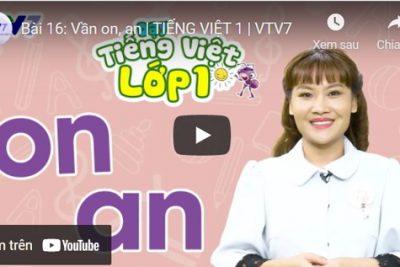 Bài 16: Vần on, an   TIẾNG VIỆT 1   VTV7