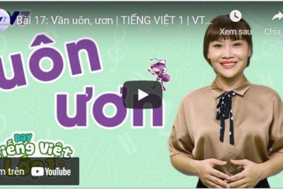 Bài 17: Vần uôn, ươn   TIẾNG VIỆT 1   VTV7