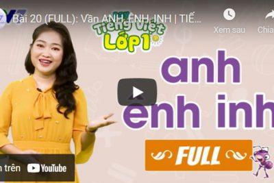 Bài 20 (FULL): Vần anh, ênh, inh   TIẾNG VIỆT 1   VTV7