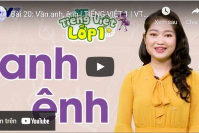 Bài 20: Vần anh, ênh   TIẾNG VIỆT 1   VTV7