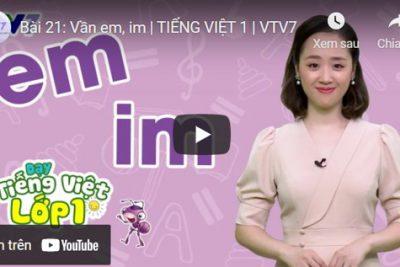 Bài 21: Vần em, im   TIẾNG VIỆT 1   VTV7