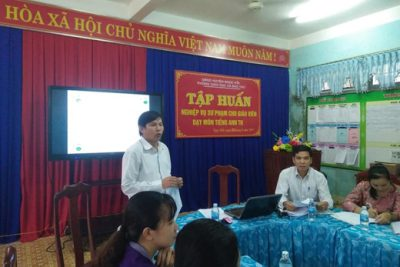 Tập huấn nghiệp vụ sư phạm cho đội ngũ giáo viên tiếng Anh cấp tiểu học