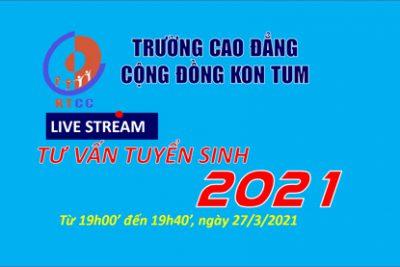 Trường Cao đẳng Cộng đồng Kon Tum tổ chức livestream tư vấn tuyển sinh năm 2021
