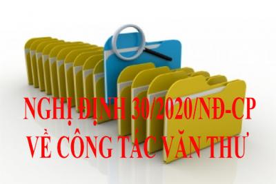 Những điểm mới về soạn thảo, ban hành văn bản hành chính theo quy định tại nghị định 30/2020/NĐ-CP của Chính phủ về công tác văn thư